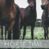 Horse time