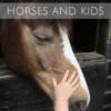 horses and kids